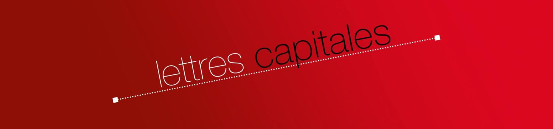 La littérature en Lettres Capitales
